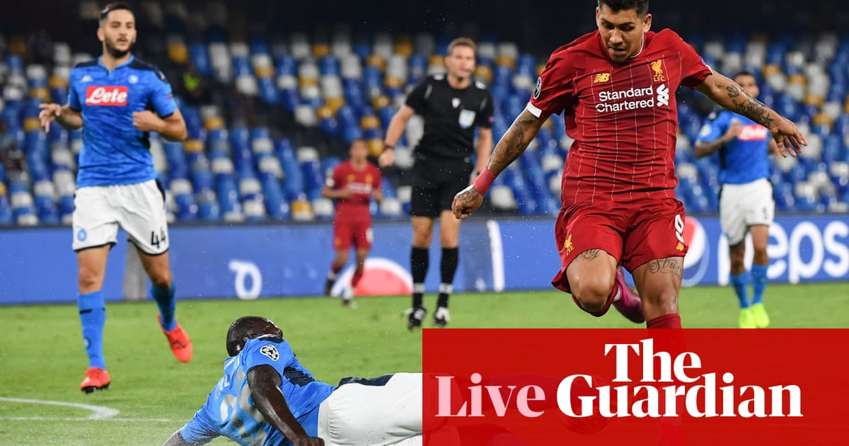 Napoli v Liverpool: Champions League – live!