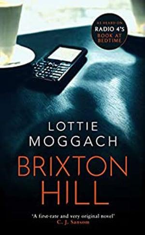 Brixton Hill by Lottie Moggach;
