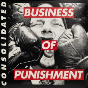 Barbara Kruger, Business of Punishment by Consolidated, 1994