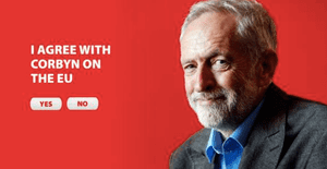 A Vote Leave ad exploiting Jeremy Corbyn's publicly stated views on Europe to harness support for their own side.