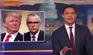 Trevor Noah: 'Because Trump involved himself so personally in the McCabe case, you can see why it's easy to think McCabe's firing was about politics and not process'
