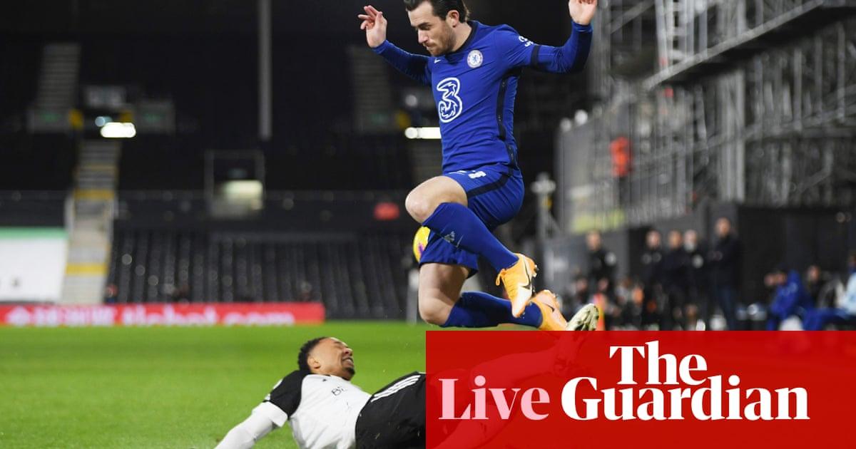 Fulham v Chelsea: Premier League – live!