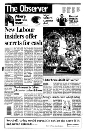 5 July 1998. The 'cash for access' scandal is exposed by the Observer.