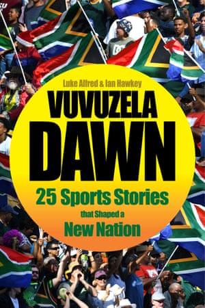 Vuvuzela Dawn is published by Pan Macmillan.
