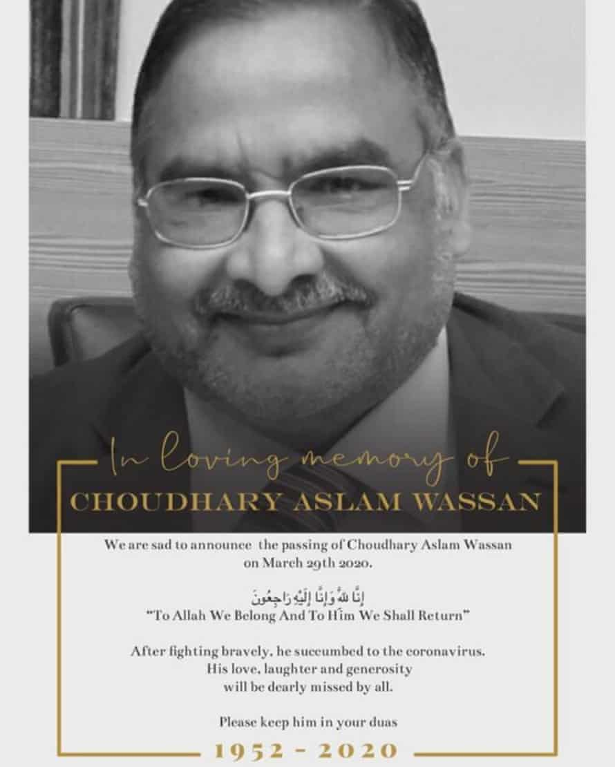 The Wassan family's death notice for Choudhary Aslam. His son, Zia, was the last to speak to him as he went into intensive care where he died.
