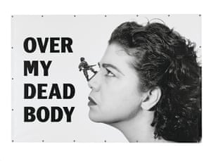 Over My Dead Body, 1988-2002 by Mona Hatoum Inkjet on PVC with eyelets