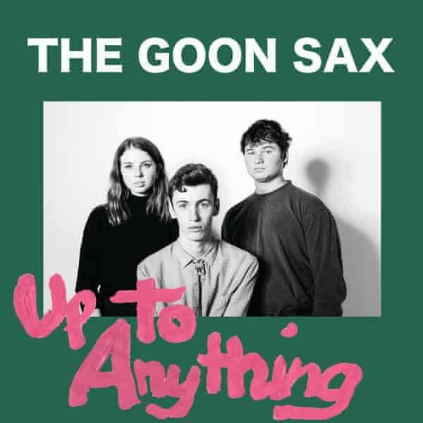 Up to Anything by Goon Sax.