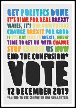 An end to confusion not guaranteed I wanted to use typography to create a faux-letterpress, framed design and use the colour schemes of the various political parties as a key element. Rather than focus on one particular party and its policies, I wanted to make a poster to encourage voting in general. This poster uses the colour-coded slogans of various parties and mixes them together to create new phrases – unsurprisingly Brexit is mentioned a lot. This election is such an important one for so many reasons and as the poster says, an end to the current confusion is by no means guaranteed, but what is certain is that voting on 12 December is an incredibly important action to take.