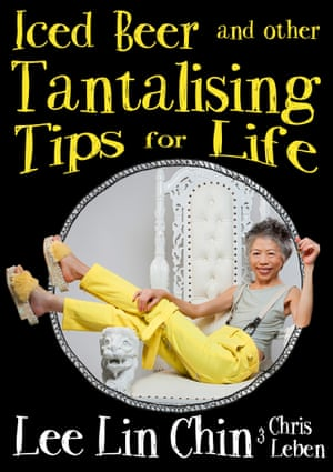 Book cover for Iced Beer and Other Tantalising Tips for Life by Lee Lin Chin and Chris Leben