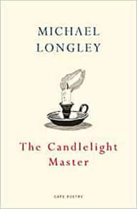 Michael Longley, The Candelight Master