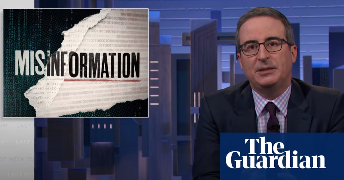 John Oliver on digital misinformation: 'There needs to be more public pressure on platforms'