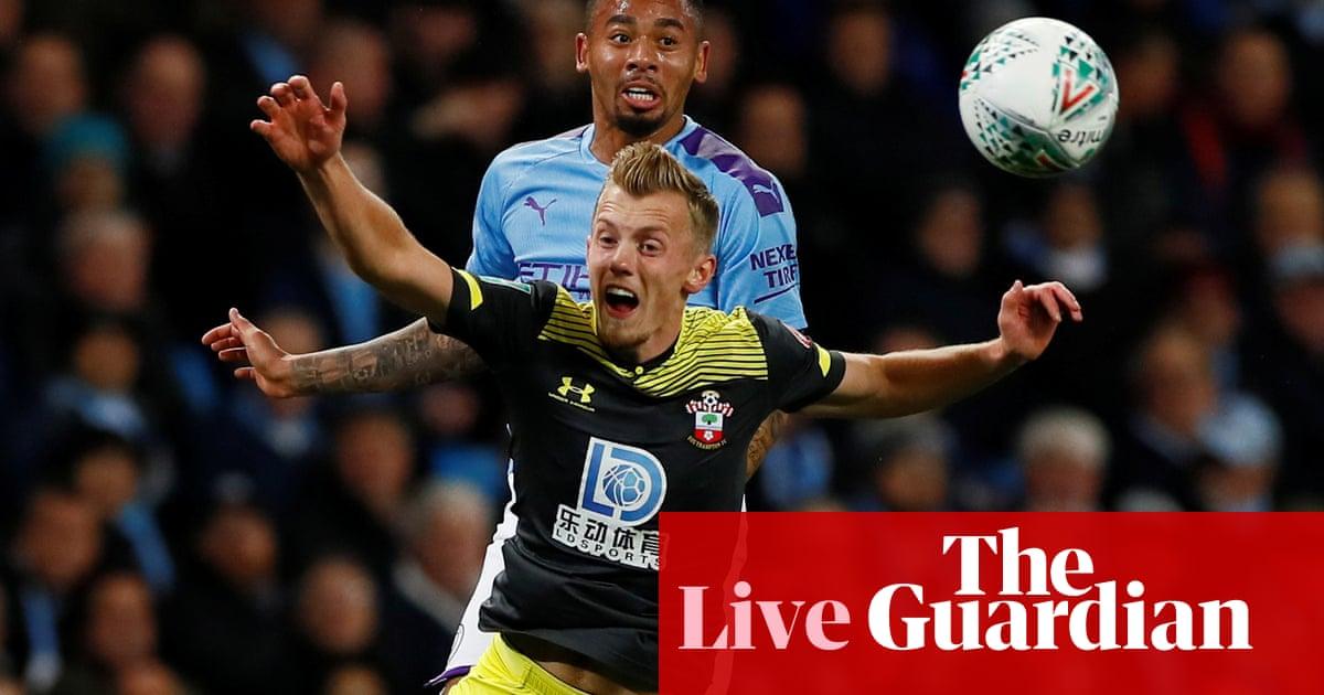 Man City v Southampton, Everton v Watford: Carabao Cup – live!