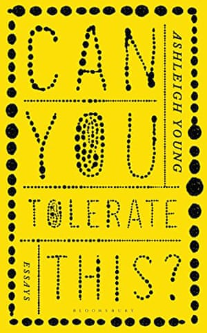 Can You Tolerate This? Kindle Edition by Ashleigh Young