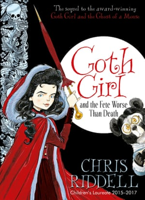 Goth Girl and the Fete Worse Than Death illustrated and written by Chris Riddell (Macmillan)