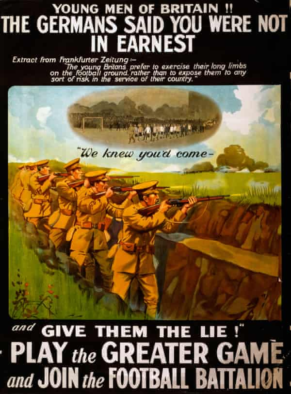 """A British Army recruiting poster for the """"Football Battalion"""", which lost more than 1,000 men, including 462 at the Battle of Arras in 1917."""