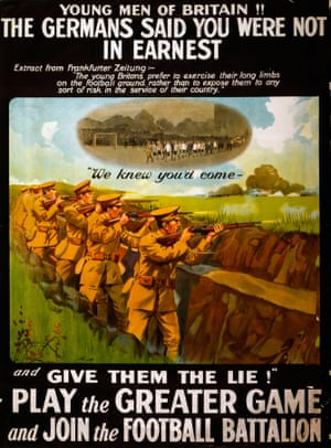 "A British Army recruiting poster for the ""Football Battalion"", which lost more than 1,000 men, including 462 at the Battle of Arras in 1917."