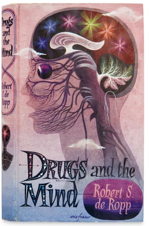 The cover of Drugs and the Mind by Eric Fraser and illustrated by Robert S. de Ropp.