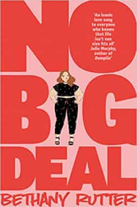 No Big Deal by Bethany Rutter