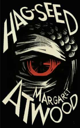 Cover image for Hag-Seed by Margaret Atwood, a retelling of Shakespeare's The Tempest published by Penguin