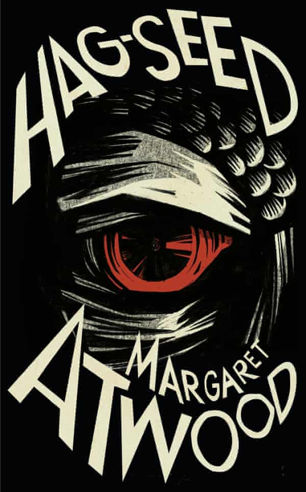 Hag-Seed by Margaret Atwood, a retelling of Shakespeare's The Tempest