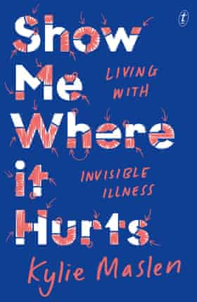 Show Me Where It Hurts by Kylie Maslen, a new Australian book out September 2020