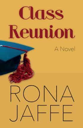 Class Reunion - Rona Jaffe