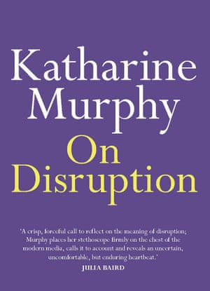 Cover of On Disruption by Katharine Murphy