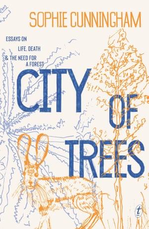 Book cover of City of Trees by Sophie Cunningham
