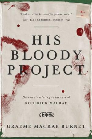 Graeme Macrae Burnet - His Bloody Project