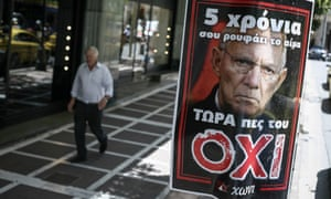 """Poster in Athens picturing Germany's finance minister, Wolfgang Schäuble, reads 'Five years he sucks your blood – now say no to him."""""""