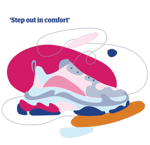 Illustration of trainers with quote: 'Step out in comfort'