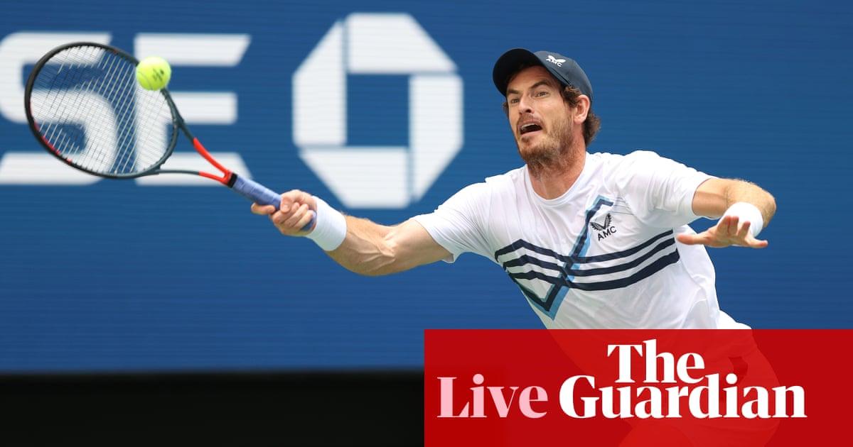 Andy Murray v Stefanos Tsitsipas: US Open 2021 men's singles – live!
