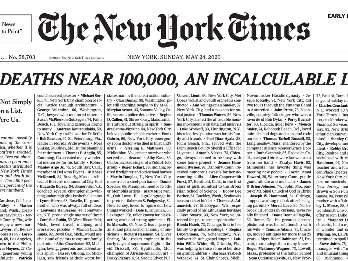 Incalculable Loss New York Times Covers Front Page With 1 000 Covid 19 Death Notices Coronavirus The Guardian