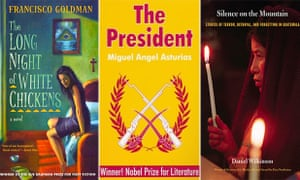 Book covers for The Long Night of White Chickens by Francisco Goldman; The President by Miguel Angel Asturias; and Daniel Wilkinson's Silence on the Mountain