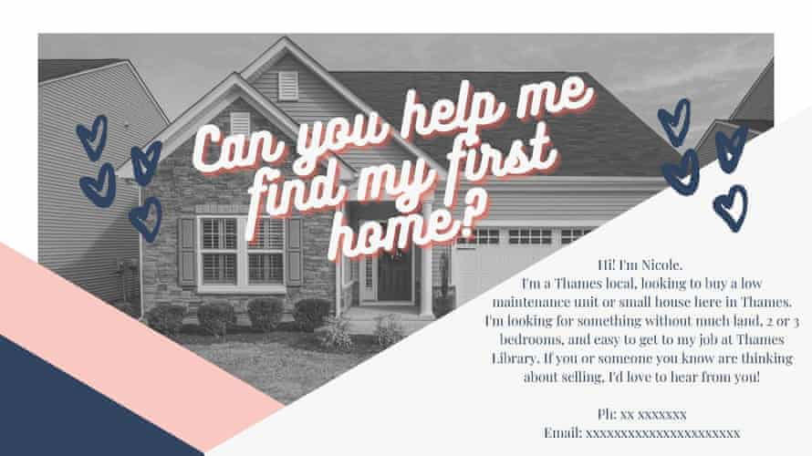 The flyer that 29-year-old New Zealander Nicole Thorburn distributed around Thames in the hopes of finding an unlisted house to buy.