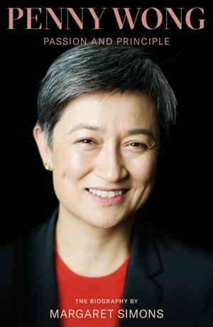 Cover of the book, Penny Wong, Passion and Principle