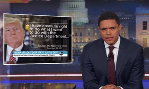 'If the president can start criminal investigations into anyone he wants, that feels less like a democracy and are like a Trump-ocracy,' said Trevor Noah.