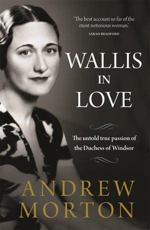Wallis in Love by Andrew Morton (Michael O'Mara, £20)