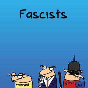 """""""Fascists?"""""""