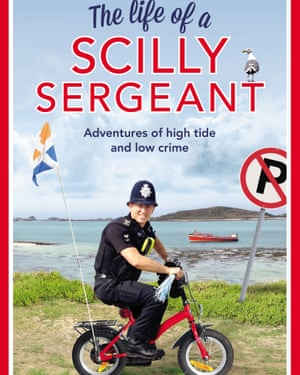 The Life of a Scilly Sergeant book cover.