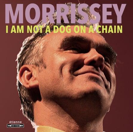 Morrissey: I Am Not a Dog on a Chain album art work.