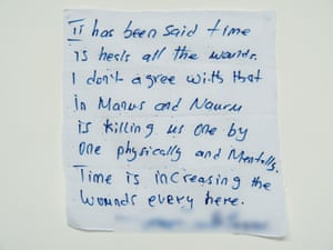 'Manus and Nauru is killing us one by one, physically and mentally': a hand written note from a detainee on Manus Island.