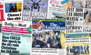 Front pages of the UK papers following the shutdown of Gatwick airport due to a drone