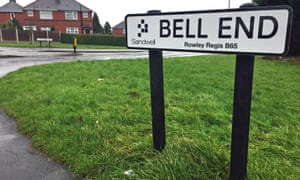 For whom the Bell End tolls: some residents of Rowley Regis in the West Midlands would like to change their street name.