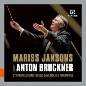 Bavarian Radio SO/Mariss Jansons: Bruckner: Symphonies Nos 3, 4, 6, 7, 8 and 9 album cover