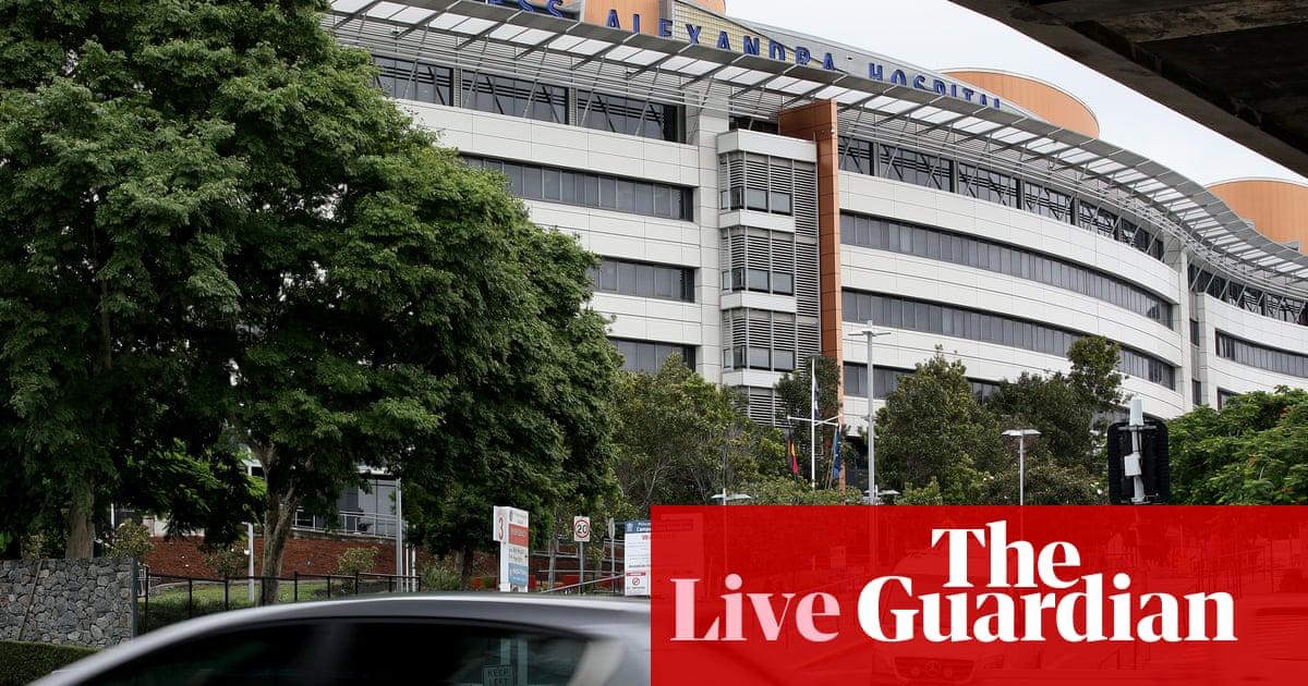 澳大利亚新闻直播: Queensland hospital locked down amid Covid outbreak; WHO report criticised
