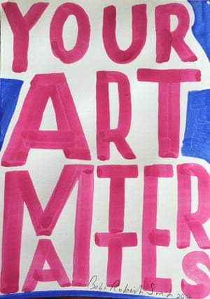Your Art Matters by Bob & Roberta Smith, A5, £100