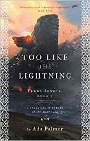 Too Like the Lightning, (Head of Zeus