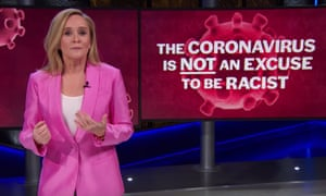 """Samantha Bee: """"Tying coronavirus to China and Chinese people isn't just a racist dog whistle — it's a whole racist orchestra. It's a mighty, mighty racist bosstone, which brings me to this important point: The coronavirus is not an excuse to be racist."""""""