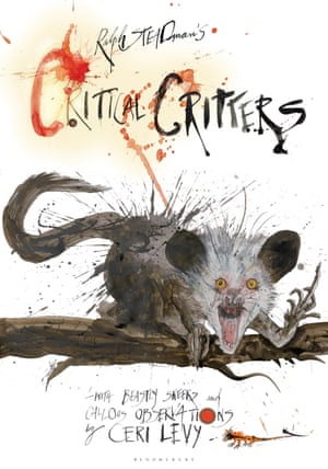 Critical Critters by Ralph Steadman and Ceri Levy